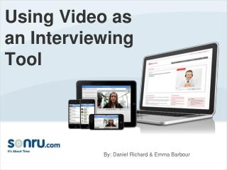Using Video as an Interviewing Tool