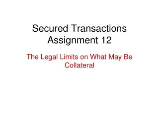Secured Transactions Assignment 12