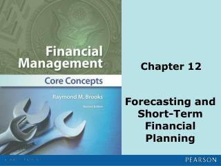 Forecasting  and Short-Term Financial Planning