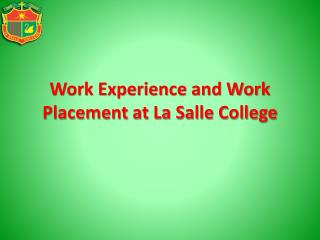 Work Experience and Work Placement at La Salle College