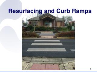 Resurfacing and Curb Ramps