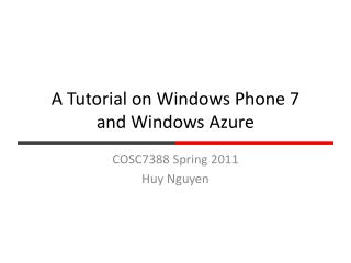 A Tutorial on Windows Phone 7 and Windows Azure