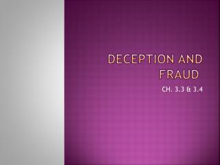 DECEPTION AND FRAUD