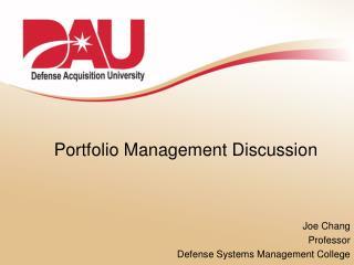 Portfolio Management Discussion