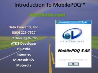 Introduction To MobilePDQ ™