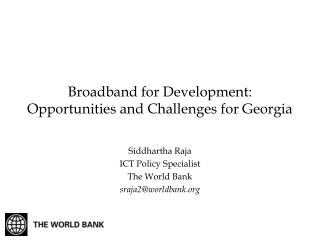 Broadband for Development: Opportunities and Challenges for Georgia