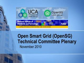 Open Smart Grid (OpenSG) Technical Committee Plenary