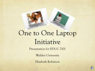 One to One Laptop Initiative