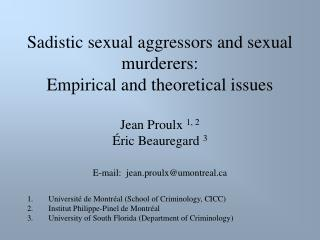 sadistic sexual aggressors and sexual murderers:  empirical and theoretical issues