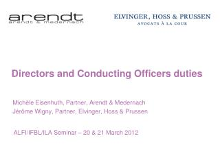 D irectors and Conducting Officers duties