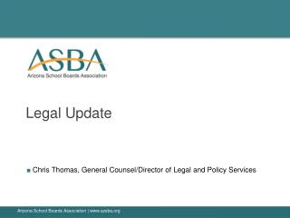 ■  Chris Thomas, General Counsel/Director of Legal and Policy Services