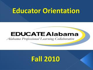 Educator Orientation