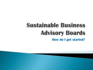 Sustainable Business Advisory Boards