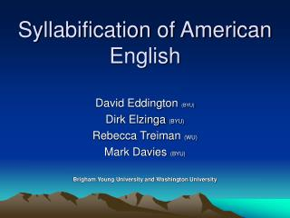 Syllabification of American English