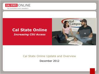 Cal State Online Increasing CSU Access