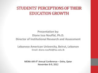 STUDENTS' PERCEPTIONS OF THEIR EDUCATION GROWTH