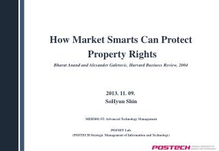 How Market Smarts Can Protect  Property Rights Bharat Anand and Alexander Galetovic, Harvard Business Review, 2004