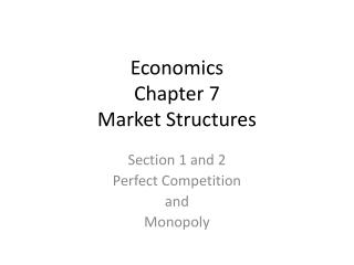 Economics Chapter 7 Market Structures