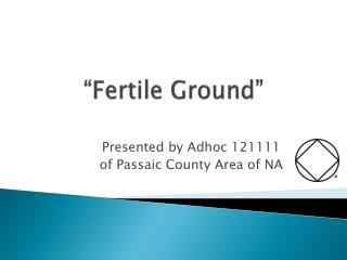 """Fertile Ground"""
