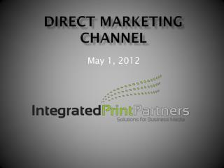Direct Marketing Channel