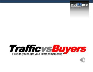 Traffic vs Buyers