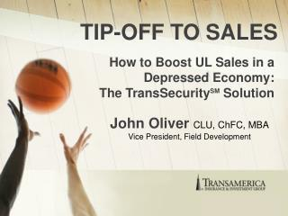 TIP-OFF TO SALES