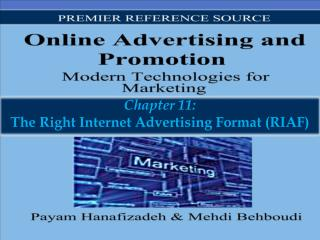 Chapter 11: The Right Internet Advertising Format (RIAF)