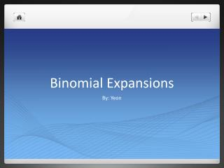 Binomial Expansions