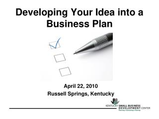 Developing Your Idea into a Business Plan