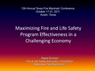 Maximizing Fire and Life Safety Program Effectiveness in a Challenging Economy