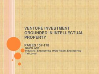 VENTURE INVESTMENT GROUNDED IN INTELLECTUAL PROPERTY  PAGES 157-178