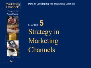 Strategy in Marketing Channels