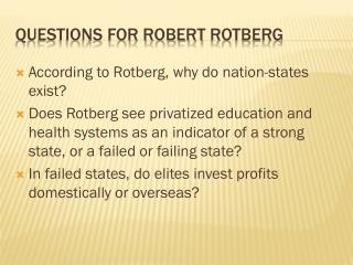 Questions for Robert  Rotberg