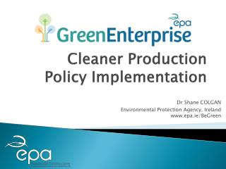 Cleaner Production  Policy Implementation