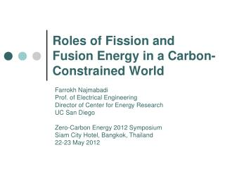 Roles of Fission and Fusion Energy in a Carbon-Constrained World
