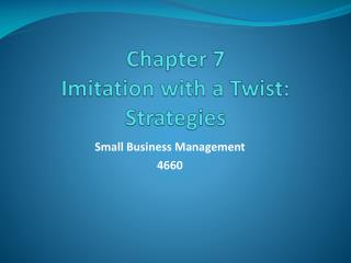 Chapter 7 Imitation with a Twist:  Strategies