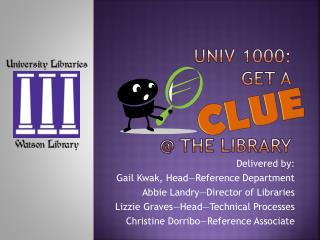 UNIV 1000: Get a @ the library
