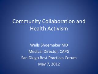 Community Collaboration and Health Activism