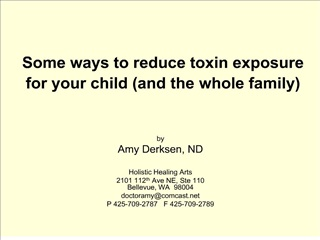 some ways to reduce toxin exposure for your child and the whole family