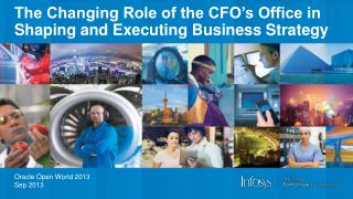 The Changing Role of the CFO's Office in Shaping and Executing Business Strategy