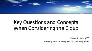 Key Questions and Concepts When Considering the Cloud