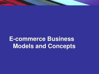 E-commerce Business Models and Concepts