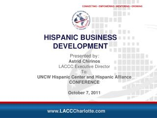 HISPANIC BUSINESS DEVELOPMENT