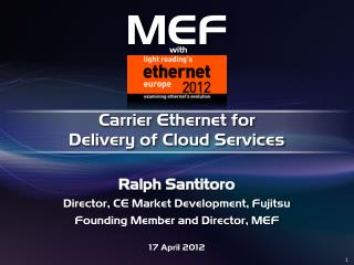 Carrier Ethernet for   Delivery of Cloud Services