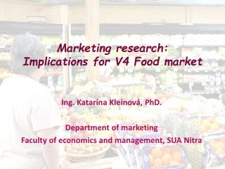 Marketing  research : Implications for  V4  Food market