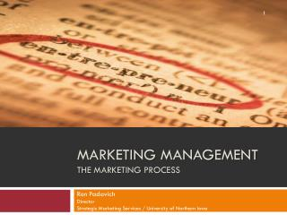 Marketing Management The marketing Process