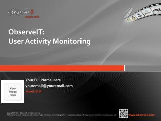 ObserveIT : User Activity Monitoring
