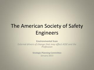 The American Society of Safety Engineers
