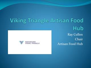Viking Triangle Artisan Food Hub