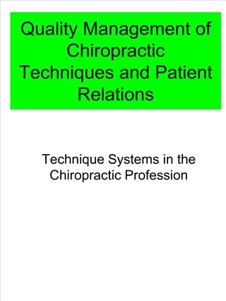 quality management of chiropractic techniques and patient relations